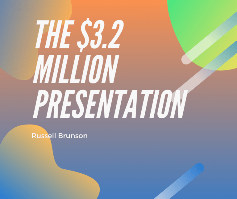 Russell Brunson's $3.2 Million Presentation: The Influence Psychology